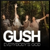 Everybody's god / Gush (Rock français)