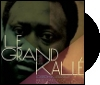 His life his music / GRAND KALLE (Musiques du monde)